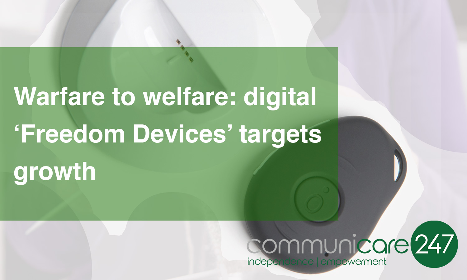 Warfare to welfare: digital 'Freedom Devices' targets growth